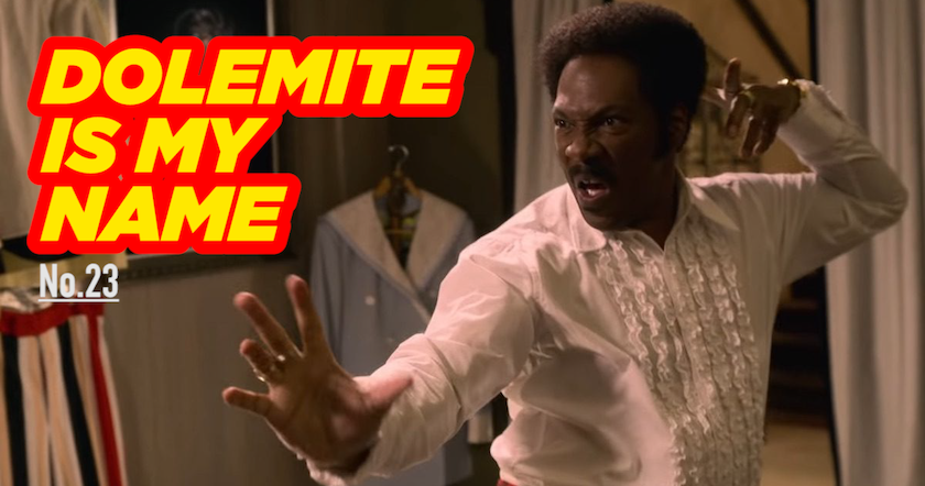 23 DOLEMITE IS MY NAME.png